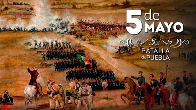 5 de Mayo, Día de la batalla de Puebla